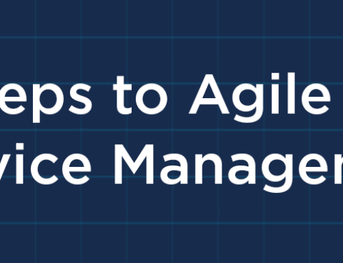 3 Steps to Agile IT Service Management